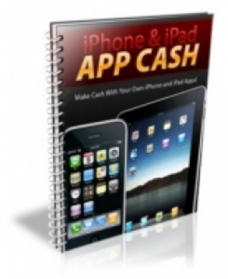 Product picture How to Make Cash with iPhone And iPad App with PLR